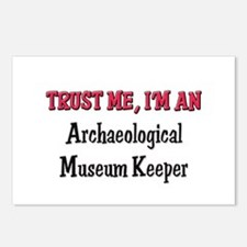 Trust Me I'm an Archaeological Museum Keeper Postc