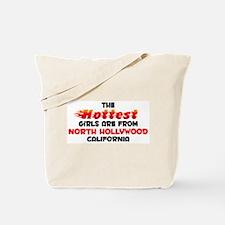 Hot Girls: North Hollyw, CA Tote Bag