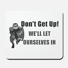 SWAT Dont Get Up Mousepad