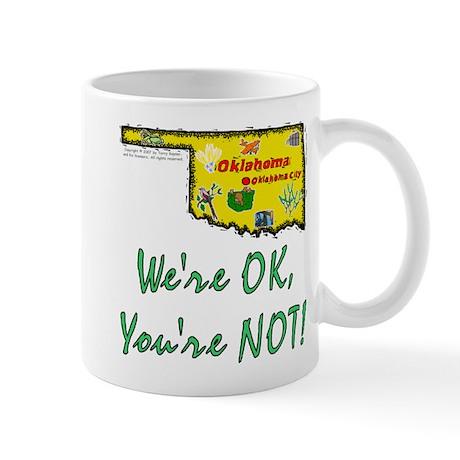 OK-We're OK! Mug