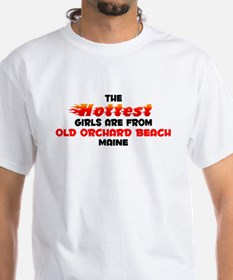 Hot Girls: Old Orchard , ME Shirt