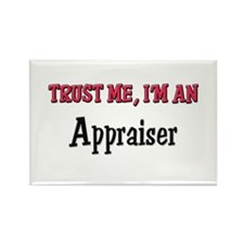 Trust Me I'm an Appraiser Rectangle Magnet