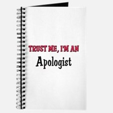 Trust Me I'm an Apologist Journal