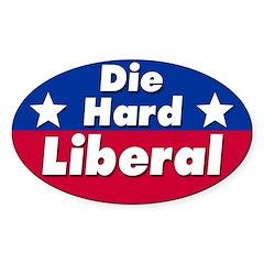 Die Hard Liberal Bumper Decal