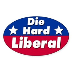 Die Hard Liberal Bumper Decal