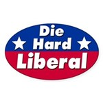 Die Hard Liberal Bumper Sticker