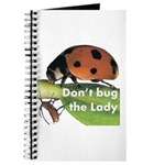 Don't bug the Lady Journal