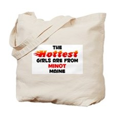 Hot Girls: Minot, ME Tote Bag