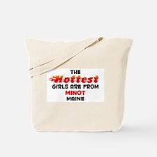Hot Girls: Minot, ME Tote Bag