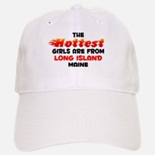 Hot Girls: Long Island, ME Baseball Baseball Cap