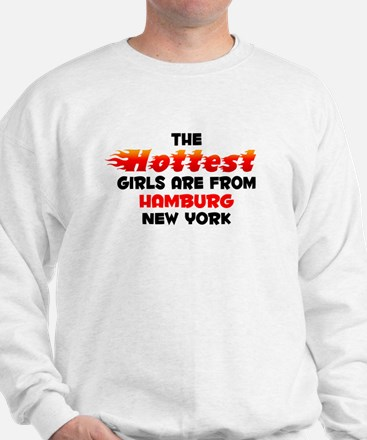 Hot Girls: Hamburg, NY Sweatshirt