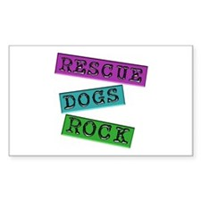 Rescue Dogs Rock Rectangle Decal
