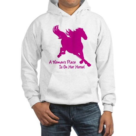 Woman's Place Is On Her Horse Hooded Sweatshirt