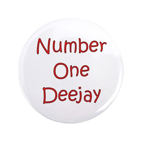 "Number One Deejay 3.5"" Button"