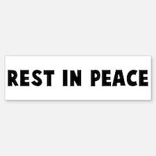 Rest in peace Bumper Bumper Bumper Sticker