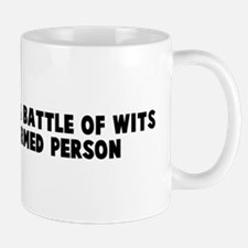 Refuse to have a battle of wi Mug