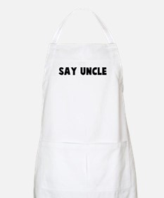 Say uncle BBQ Apron