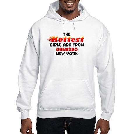 Hot Girls: Geneseo, NY Hooded Sweatshirt