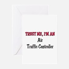 Trust Me I'm an Air Traffic Controller Greeting Ca