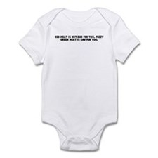 Red meat is not bad for you F Infant Bodysuit