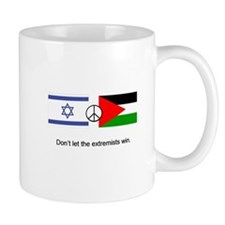 Israel - Palestine Don't Let the Extremists Win Mu
