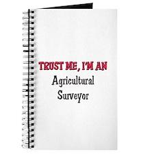 Trust Me I'm an Agricultural Surveyor Journal