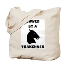 Owned by a Trakehner Tote Bag