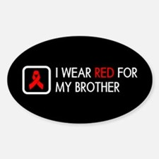 Red Ribbon: Red for my Brother Sticker (Oval)