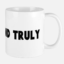 Really and truly Mug