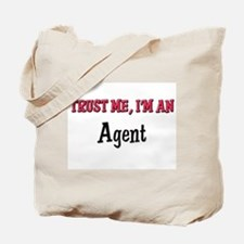Trust Me I'm an Agent Tote Bag