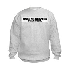 Realised the interuptions wer Sweatshirt