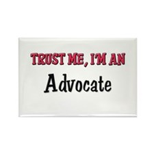 Trust Me I'm an Advocate Rectangle Magnet