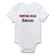 Trust Me I'm an Advocate Infant Bodysuit