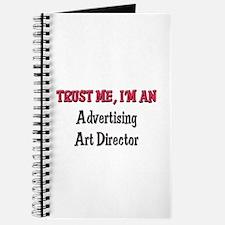 Trust Me I'm an Advertising Art Director Journal