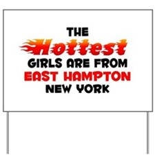 Hot Girls: East Hampton, NY Yard Sign