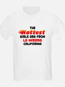 Hot Girls: La Mirada, CA T-Shirt