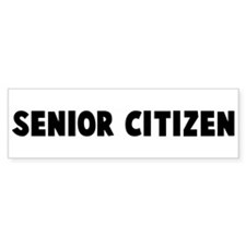 Senior citizen Bumper Bumper Sticker