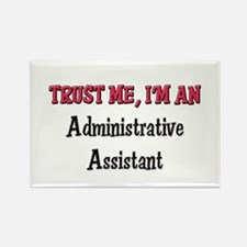 Trust Me I'm an Administrative Assistant Rectangle