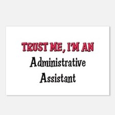 Trust Me I'm an Administrative Assistant Postcards