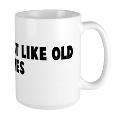 Seems just like old times Mug