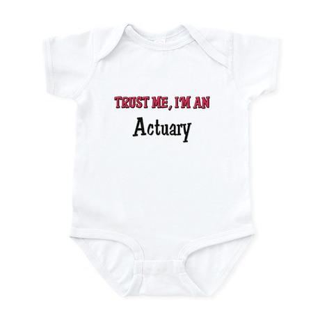 Trust Me I'm an Actuary Infant Bodysuit