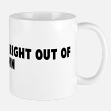Railroad him right out of tow Mug