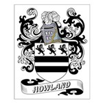 Howland Coat of Arms Small Poster