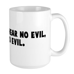 See no evil hear no evil date Large Mug