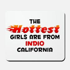 Hot Girls: Indio, CA Mousepad
