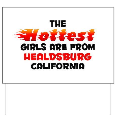 Hot Girls: Healdsburg, CA Yard Sign