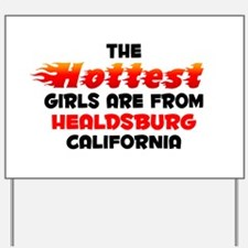 Hot Girls: Healdsburg, CA Yard Sign