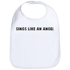 Sings like an angel Bib