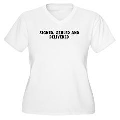 Signed sealed and delivered T-Shirt