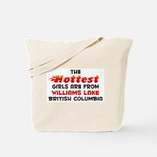 Hot Girls: Williams Lak, BC Tote Bag